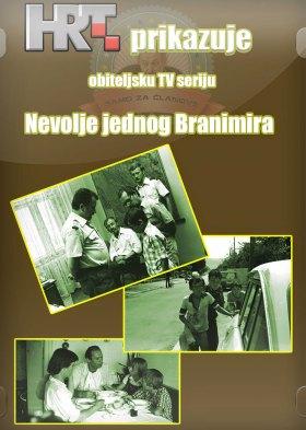 Невоље једног Бранимира (The adversity of Branimir)