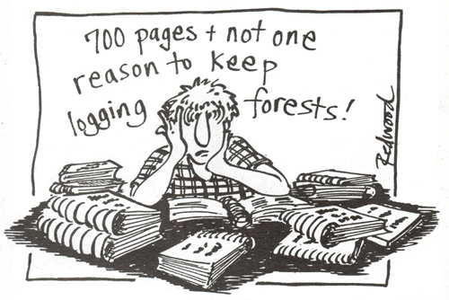 700 pages and not one reason to keep logging forests
