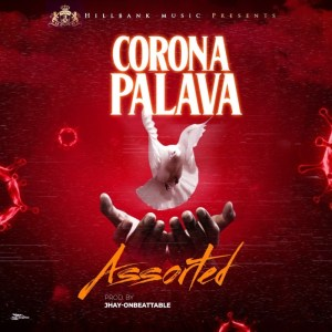 Assorted – Corona Palava mp3 download