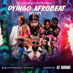 DJ Gambit – 'Oyingo Afrobeat Mix'