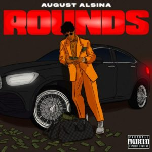August Alsina – Rounds mp3 download free