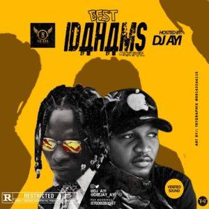 "DJ Ayi – ""Best Of Idahams"" Mix"