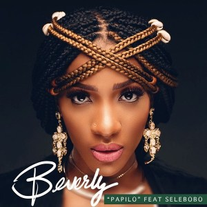 Beverly Oh – Papilo ft. Selebobo