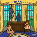 Blueface – Obama ft. DaBaby