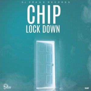 DJ Frass & Chip – Lock Down mp3 download