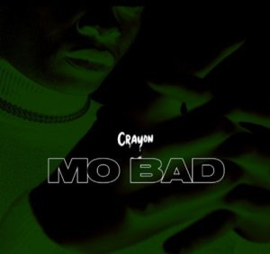 Crayon – Mo Bad mp3 download