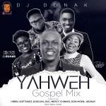 DJ Donak – Yahweh Gospel Mix