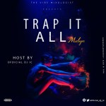 DJ I.C – Trap It All Mixtape