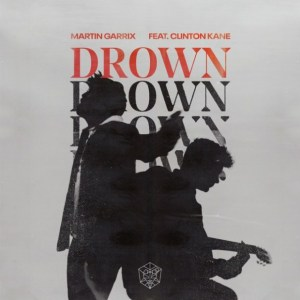 Martin Garrix – Drown Ft. Clinton Kane