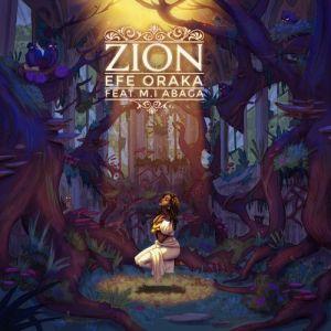 Efe Oraka – Zion Ft. M.I Abaga
