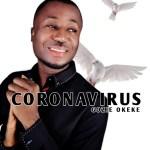 Gozie Okeke – Coronavirus