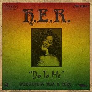 H.E.R – Do To Me mp3 audio song lyrics