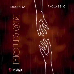 T-Classic – Hold On mp3 download