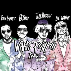 Jack Harlow – What's Poppin Remix Ft. Lil Wayne, DaBaby & Tory Lanez