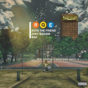 KOTA The Friend – B.Q.E Ft. Bas & Joey Bada$$