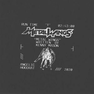 Kenny Mason – Metal Wings