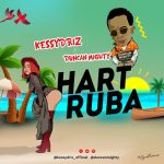 KessyDriz – Hart Ruba Ft. Duncan Mighty