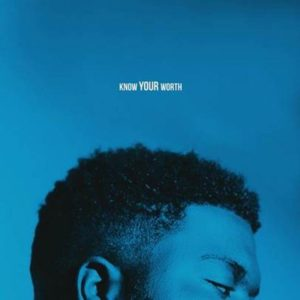 Khalid – Know Your Worth