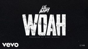 Lil Baby – Woah