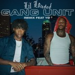 Lil Loaded – Gang Unit (Remix) Ft. YG