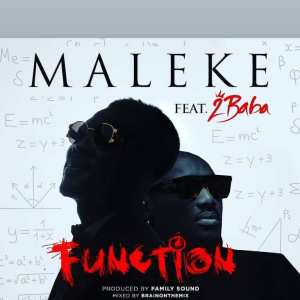 Maleke Ft. 2baba – Function mp3 download