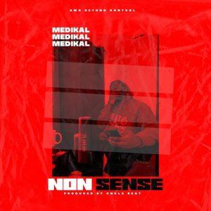 Medikal – Nonsense mp3 download