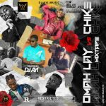 DJ Ayi – Best Of Omah Lay Vs Chike Mix