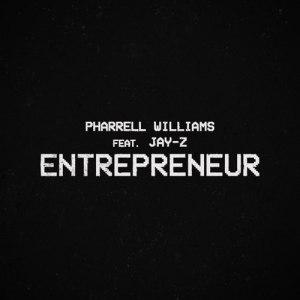 Pharrell Williams – Entrepreneur ft. Jay-Z