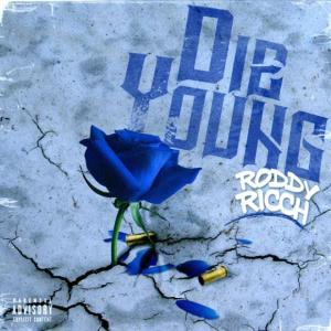 Roddy Ricch – Die Young mp3