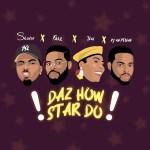 Falz x Teni x DJ Neptune x Skiibii – Daz How Star Do