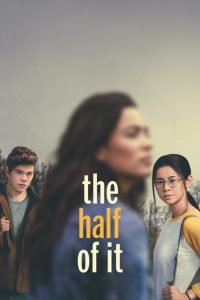 MOVIE: The Half Of It (2020)