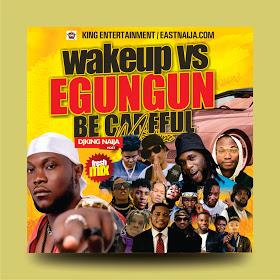 Dj KingNaija – Egungun Becareful Mix