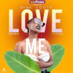 Trina South – Love Me Ft. Shasha