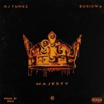 DJ Tunez Ft. Busiswa – Majesty