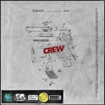 Febuary – Crew Ft. Ecco