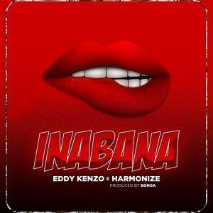 Eddy Kenzo – Inabana Ft. Harmonize