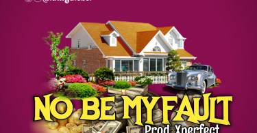 Yaleboi – No be my fault lyrics