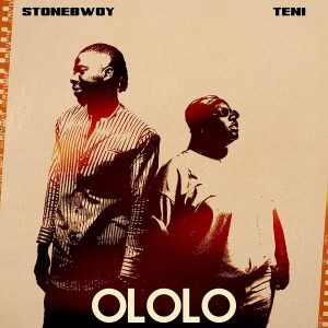 Stonebwoy – Ololo Ft. Teni