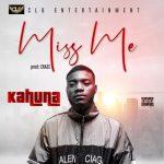 Kahuna – Miss Me