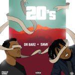 Dr. Barz Ft. Sami – 20'S