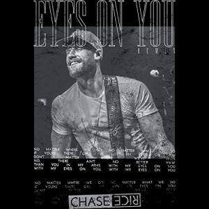 Chase Rice – Eyes On You