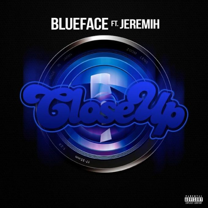 Blueface Ft. Jeremih – Close Up