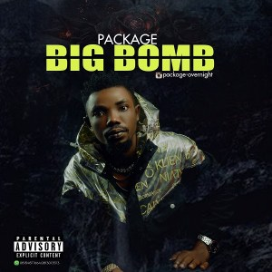 Package – Big Bomb | VIDEO