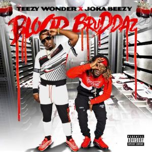 Yung2 – Blood Brother Ft. Joka B & Bigga Rankin