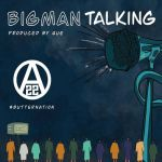 Ajebutter22 – Big Man Talking