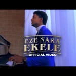 VIDEO: Steve Crown – Eze Nara Ekele