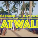 VIDEO: Uncle Epatan ft. Rayvanny – Cat Walk