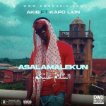 Akib – Asalamalekun ft. KapoLion