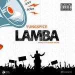 Yungspice – Lamba