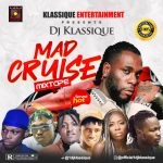 DJ Klassique – Mad Cruise Mix